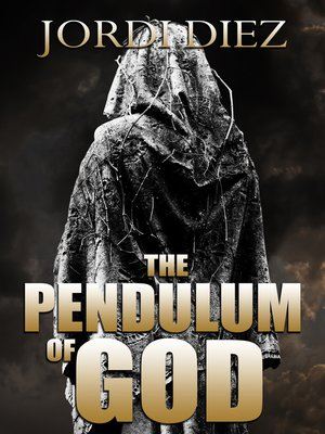 cover image of The Pendulum of God