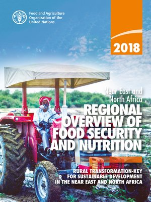 cover image of 2018 Near East and North Africa Regional Overview of Food Security and Nutrition