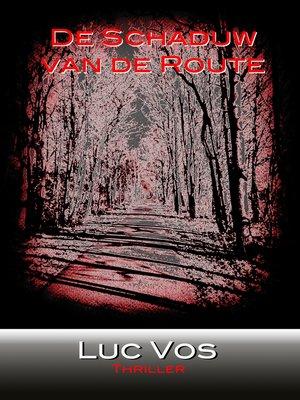 cover image of De Schaduw van de Route