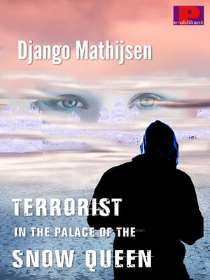 cover image of Terrorist in the Palace of the Snow Queen