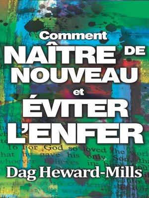 cover image of Comment naître de nouveau et éviter l'enfer