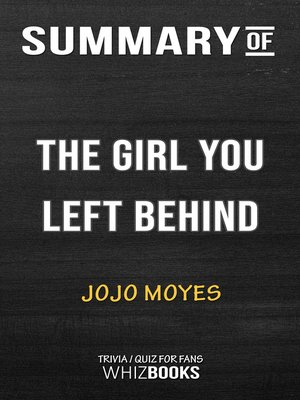 cover image of Summary of the Girl You Left Behind by Jojo Moyes / Trivia/Quiz for Fans