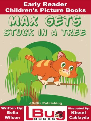 cover image of Max Gets Stuck In a Tree