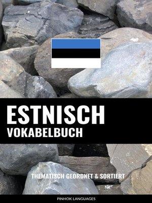 cover image of Estnisch Vokabelbuch