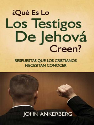 cover image of ¿Qué Es Lo Que Los Testigos De Jehová Creen?