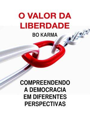 cover image of O Valor da Liberdade