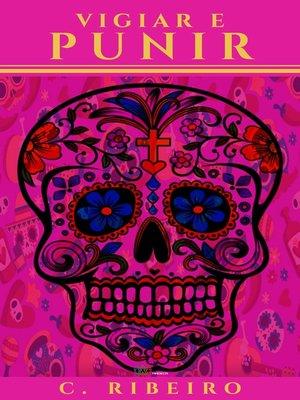 cover image of Vigiar e punir