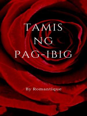 cover image of Tamis ng Pag-ibig