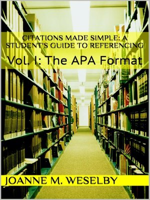 a student s guide to easy referencing vol i the apa format by