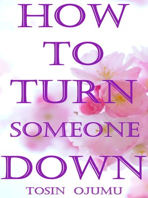 cover image of How to Turn Someone Down
