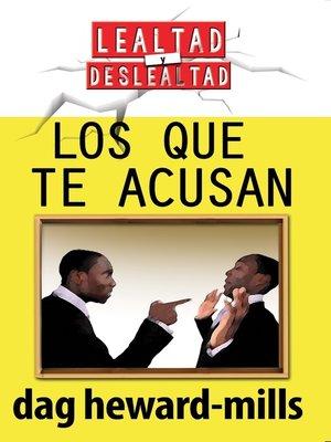 cover image of Los que te Acusan