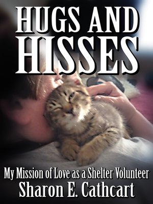 cover image of Hugs and Hisses