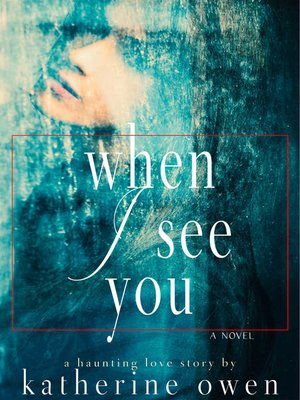 cover image of When I See You