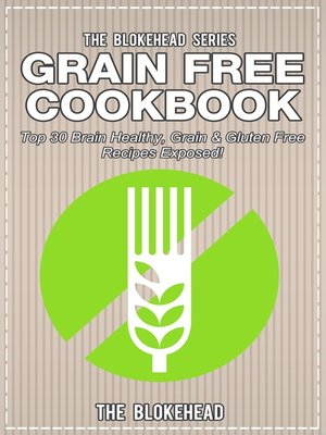 cover image of Grain Free Cookbook