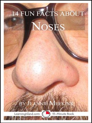 cover image of 14 Fun Facts About Noses