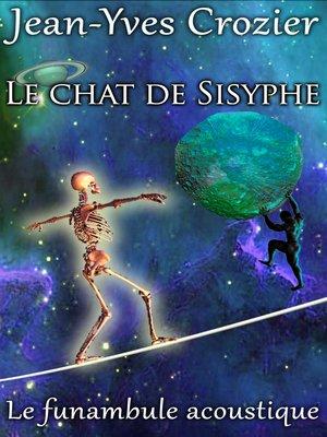 cover image of Le Chat De Sisyphe
