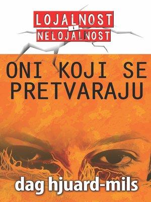 cover image of Oni koji se PRETVARAJU