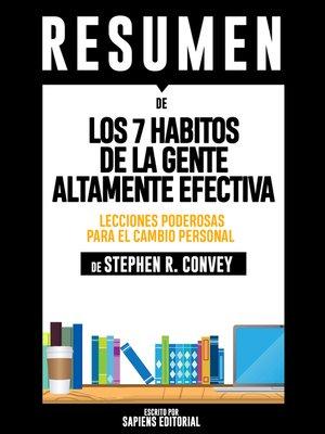 cover image of Los 7 Habitos De La Gente Altamente Efectiva