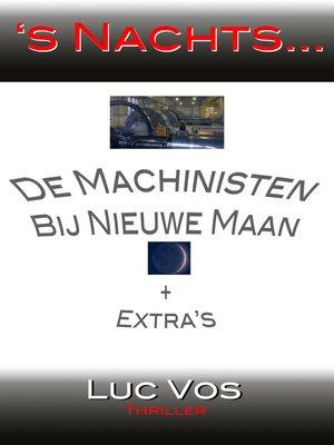 cover image of De Machinisten, Bij Nieuwe Maan en andere verhalen