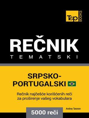 cover image of Srpsko-Brazilski Portugalski Tematski Rečnik