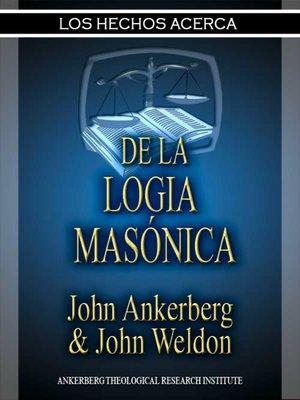 cover image of Los Hechos Acerca De La Logia Masónica