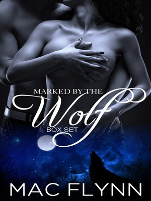 cover image of Marked by the Wolf Box Set (Werewolf Shifter Romance)