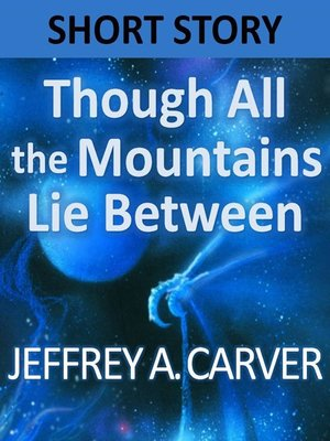 cover image of Though All the Mountains Lie Between