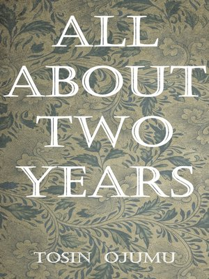 cover image of All About Two Years