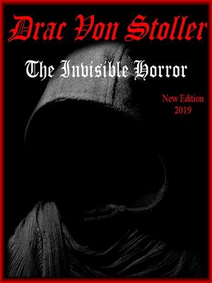 cover image of The Invisible Horror
