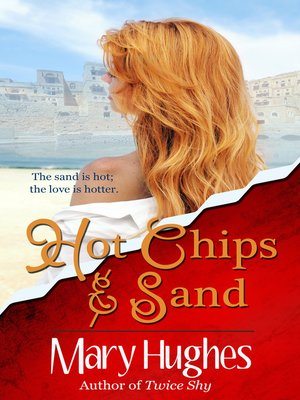 cover image of Hot Chips and Sand