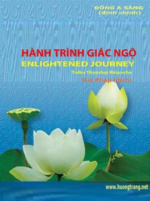 cover image of Hành trình giác ngộ (Enlightened journey)
