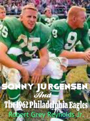 cover image of Sonny Jurgensen and the 1962 Philadelphia Eagles
