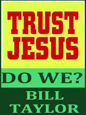 cover image of Trust Jesus