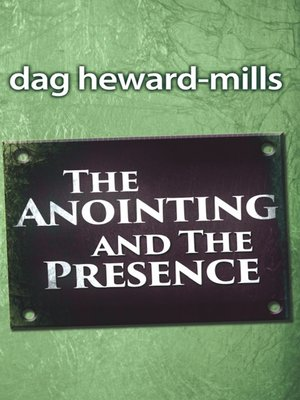 cover image of The Anointing and the Presence