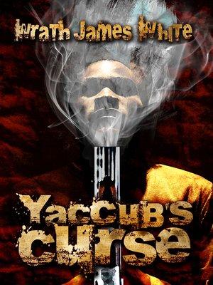 cover image of Yaccub's Curse
