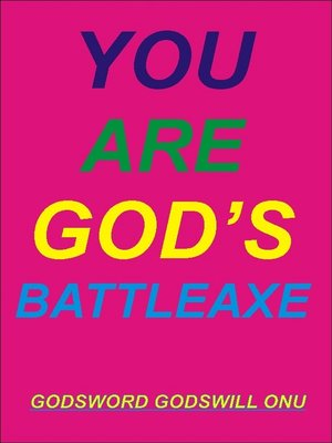 cover image of You Are God's Battleaxe