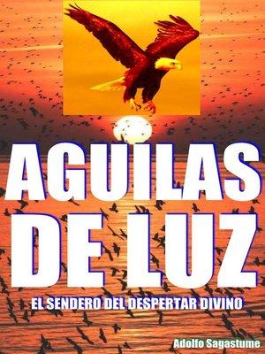 cover image of Águilas de Luz