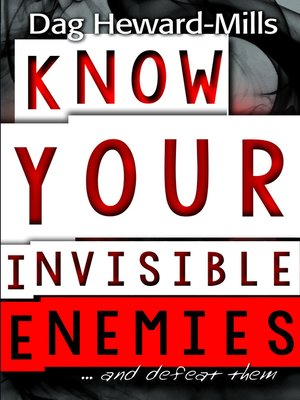 cover image of Know Your Invisible Enemies...and defeat them