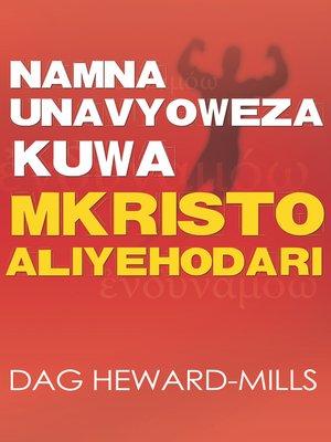 cover image of Namna Unavyoweza Kuwa Mkristo Aliyehodari