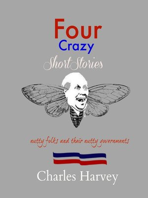 cover image of Four Crazy Short Stories