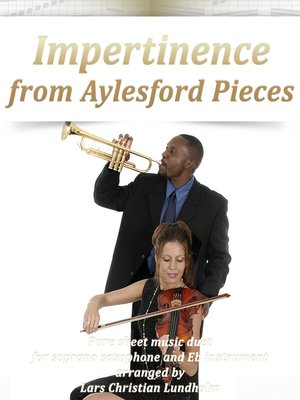 cover image of Impertinence from Aylesford Pieces Pure sheet music duet for soprano saxophone and Eb instrument arranged by Lars Christian Lundholm