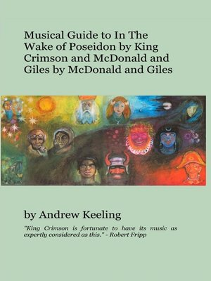 cover image of Musical Guide to In the Wake of Poseidon by King Crimson and McDonald and Giles by McDonald and Giles