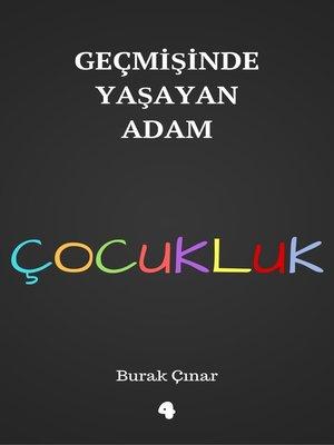 cover image of Geçmişinde Yaşayan Adam