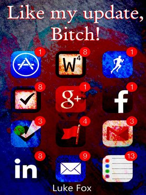 cover image of Like My Update, Bitch!