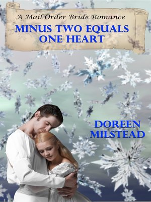 cover image of Minus Two Equals One Heart (A Mail Order Bride Romance)