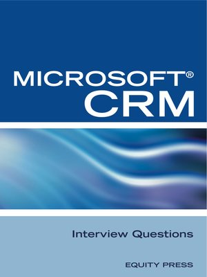 cover image of Microsoft® CRM Interview Questions