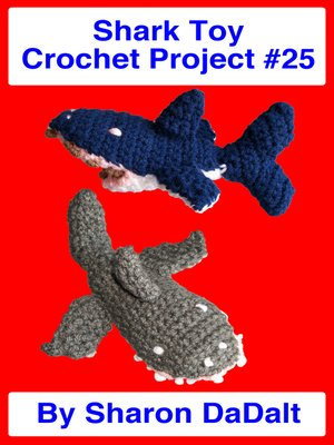 cover image of Shark Toy Crochet Project #25