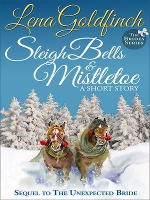 cover image of Sleigh Bells & Mistletoe