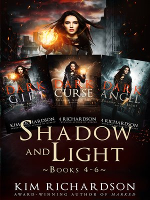 cover image of The Shadow and Light Series, Books 4-6