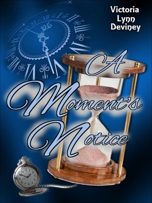 """cover image of """"A Moment's Notice"""""""